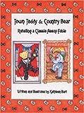 Town Teddy Country Bear, Kathleen Bart, 1932485198