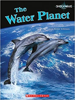 The Water Planet (Shockwave: Science)