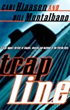 Trap Line, Carl Hiaasen and Bill Montalbano, 0375700692