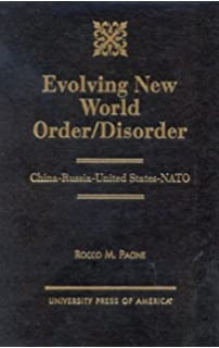 Evolving New World Order/Disorder: China-Russia-United States-NATO