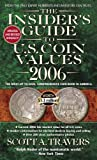 The Insider's Guide to U. S. Coin Values, Scott A. Travers, 0440241650