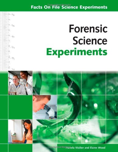 Forensic Science Experiments (Facts on File Science Experiments)