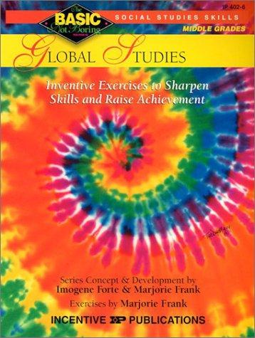 Global Studies BASIC/Not Boring 6-8+: Inventive Exercises to Sharpen Skills and Raise Achievement