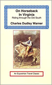 Book On Horseback in Virginia: Riding Through the Old South (Equestrian Travel Classics)