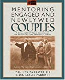 Mentoring Engaged and Newlywed Couples, Les Parrott, Dr. Leslie Parrott, Dr. Les  Parrott III, 0310217075