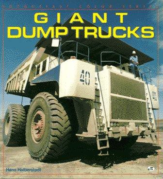 Giant Dump Trucks (Enthusiast Color Series)