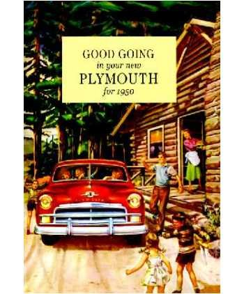 1950 PLYMOUTH OWNERS INSTRUCTION & OPERATING MANUAL - GUIDE. Includes all 50 Plymouth cars, including Deluxe, Special Deluxe, and wagons. 50