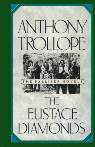 The Eustace Diamonds (The Palliser (Palmer Hughes Series)