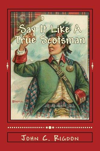 Say It Like A True Scotsman (Words R Us Phrasebooks) (Volume 8)...
