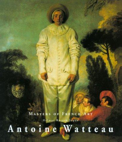 Antoine Watteau 1684-1721 (Masters of French ()