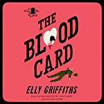 The Blood Card: The Magic Men Mysteries, Book 3 | Elly Griffiths