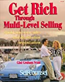 Get Rich Through Multi-Level Selling, Gini G. Scott, 1551800047