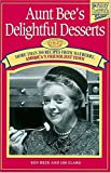 Aunt Bee's Delightful Desserts, Kenneth Beck and Jim Clark, 1558534024