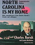 North Carolina Is My Home, Charles Kuralt and Loonis McGlohon, 0762702281
