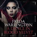 A Dance in Blood Velvet: Blood Wine, Book 2 | Freda Warrington