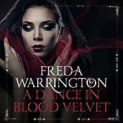 A Dance in Blood Velvet: Blood Wine, Book 2   Freda Warrington