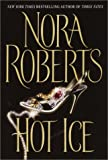 Hot Ice, Nora Roberts, 0375431675