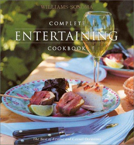 Read Online Complete Entertaining Cookbook (Williams-Sonoma Complete Cookbooks) pdf