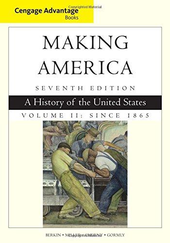 Making America,Advantage Ed. Vol.2