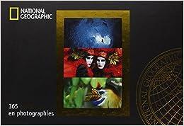 National Geographic : 365 émotions en photographies : Calendrier perpétuel