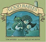 Good Babies, Tim Myers, 0763622273
