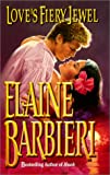 Loves Fiery Jewel, Elaine Barbieri, 0505523914