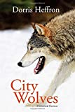 img - for City Wolves book / textbook / text book