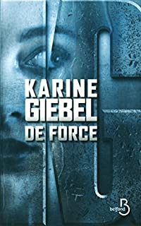 De force, Giebel, Karine