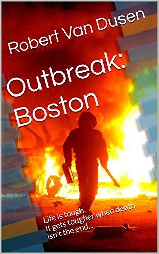 Outbreak: Boston by [Van Dusen, Robert]