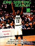 img - for One Shining Season: The Amazing Story of Michigan State University's 1998-99 Men's Basketball Team book / textbook / text book