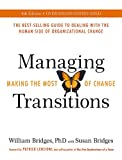 img - for Managing Transitions: Making the Most of Change (Revised 4th Edition) book / textbook / text book