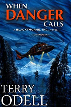 When Danger Calls (Blackthorne, Inc Book 1) by [Odell, Terry]