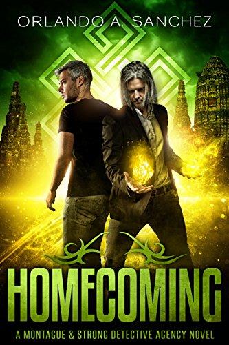 Homecoming: A Montague & Strong Detective Novel (Montague