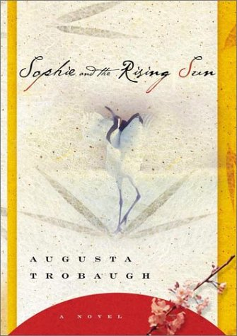 Sophie and the Rising Sun: A Novel pdf epub