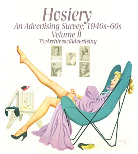 - Hosiery ad CD-ROM Volume Two 100 different stockings ads 1940s-1950s-1960s
