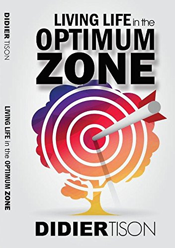 Living life in the optimum zone kindle edition by didier tison living life in the optimum zone by tison didier fandeluxe Images