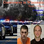 Controversy in Wisconsin: Nitek v. Glaze |  A. Biographer