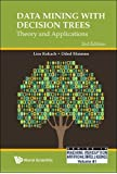 Data Mining With Decision Trees: Theory And Applications (2Nd Edition) (Series in Machine Perception and Artificial Intelligence, Band 81)