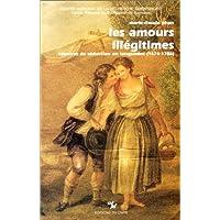 Amours illégitimes : Histoires de séduction en Languedoc (1676-1786)