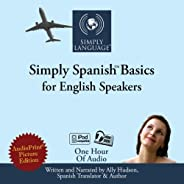 Simply Spanish Basics: For English Speakers