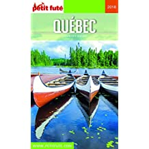 QUÉBEC 2018 Petit Futé (Country Guide) (French Edition)