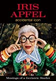 img - for Iris Apfel: Accidental Icon book / textbook / text book