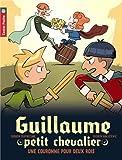 """Afficher """"Guillaume, petit chevalier n° 7 Une couronne pour deux rois"""""""