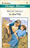 An Ideal Wife, Betty Neels, 0373036477