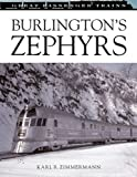 Burlingtons Zephyrs  (Great Passenger Trains)
