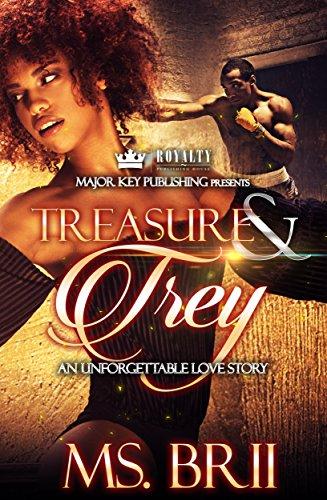 Treasure & Trey: An Unforgettable Love Story