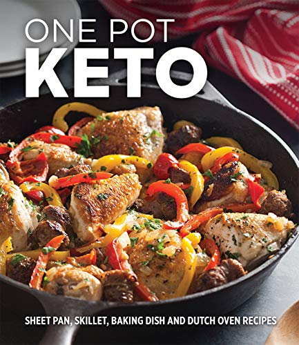 One Pot Keto: Sheet Pan, Skillet, Baking Dish and Dutch Oven Recipes by Publications International Ltd.