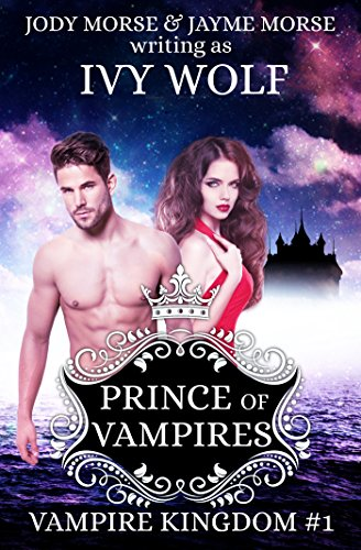 Prince of Vampires (Vampire Kingdom #1)
