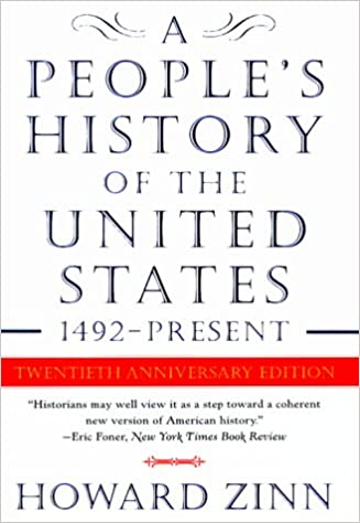A Peoples History Of The United States 1492 To The Present Howard