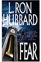 Fear: A Surreal and Supernatural American Horror Story by L. Ron Hubbard Kindle Edition